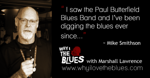 Episode 08: Listening To The Blues Legends Brought Me To The Blues